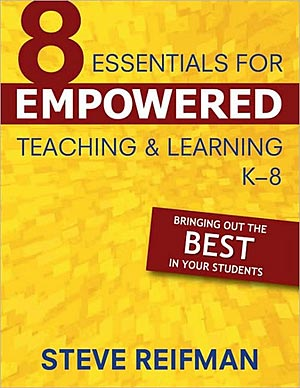 Eight Essentials for Empowered Teaching and Learning